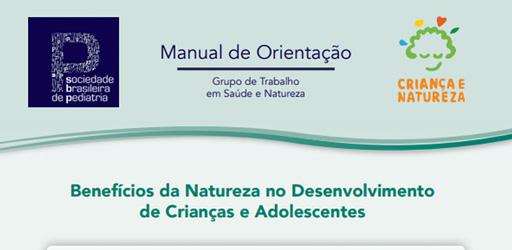 """Página branca com detalhes em azul. Em destaque está escrito """"Manual de orientação"""", junto aos logotipos da Sociedade Brasileira de Pediatria e do programa Criança e Natureza. Logo abaixo, lê-se: Benefícios da Natureza no Desenvolvimento de Crianças e Adolescentes"""