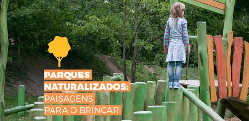 """Criança em pé sobre um brinquedo de madeira colorido. Em destaque a ilustração de uma árvore amarela e logo abaixo, sobre retângulo laranjas,  está escrito """"Parques Naturalizados: Paisagens para o Brincar"""""""