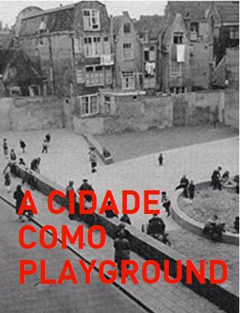 a cidade como playground