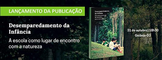 Arte para o lançamento do livro Desemparedamento da Infância. No centro uma foto do livro, do lado esquerdo o nome da publicação e do direito informações do dia e lugar sobre um fundo de árvores.