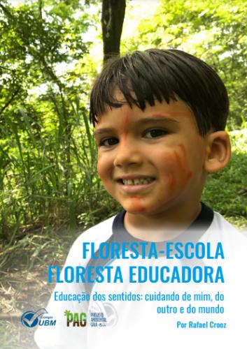 Criança em um ambiente natural com muita vegetação. Em azul está escrito: Floresta-escola Floresta Educadora.