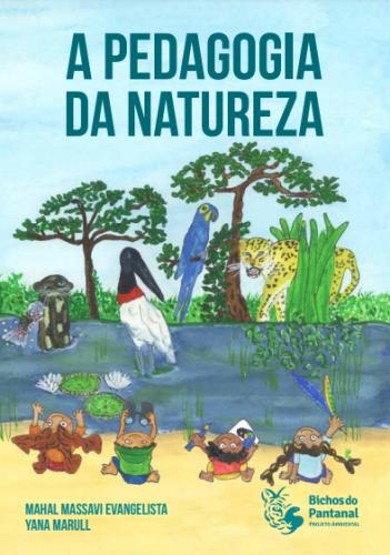 Capa do livro A Pedagogia da Natureza, com ilustração de crianças brincando num rio, cercadas de vegetação e animais,