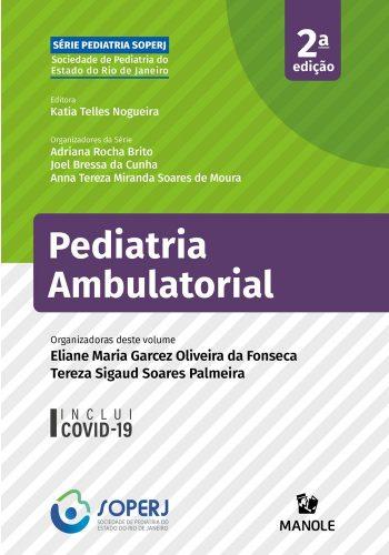 Capa do livro nas cores verde, branco e roxo. Sobre um retângulo roxo está escrito em destaque o nome do livro: Pediatria Ambulatorial